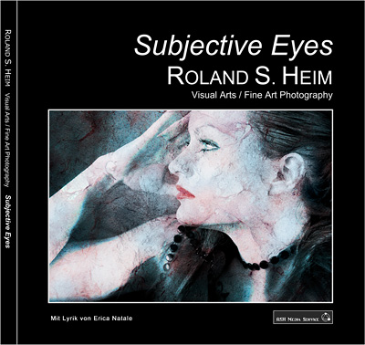 Roland S. Heim - Buch Subjective Eyes